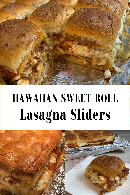 Hawaiian Sweet Roll Lasagna Sliders With Garlic Herb Butter