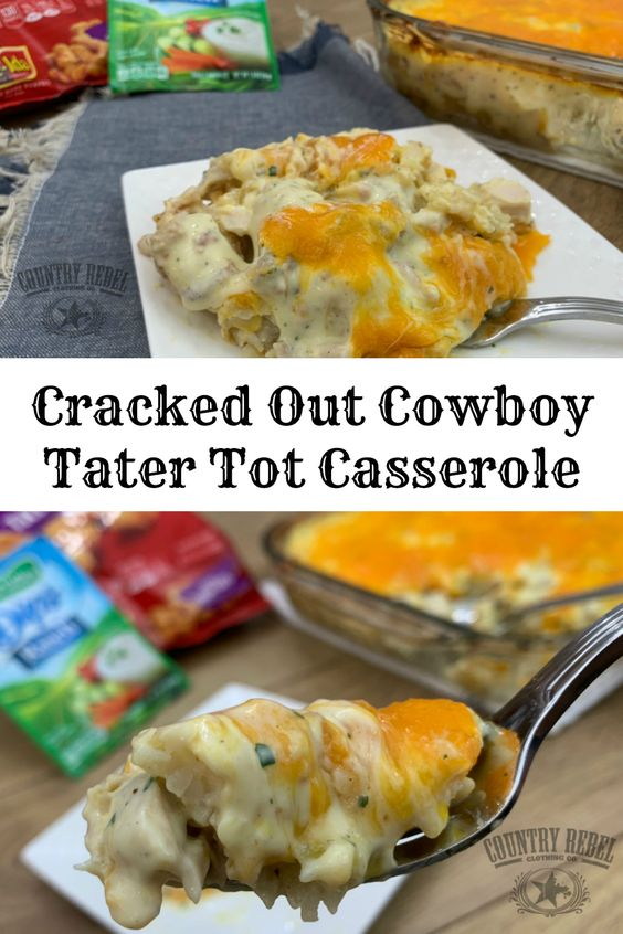 Cracked Out Cowboy Tater Tot Casserole Recipe With Bacon