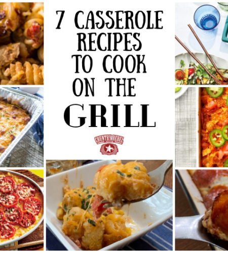 7 Summer Casserole Recipes To Cook On The Grill